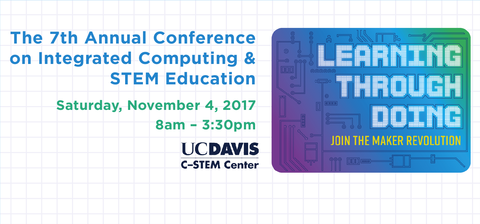7th Annual C-STEM Conference: Learning Through Doing